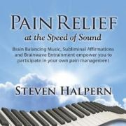 Pain Relief At The Speed Of Sound - Steven Halpern